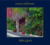 Mike Quick - House of Dreams